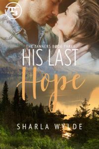 Sharla Wylde His last hope